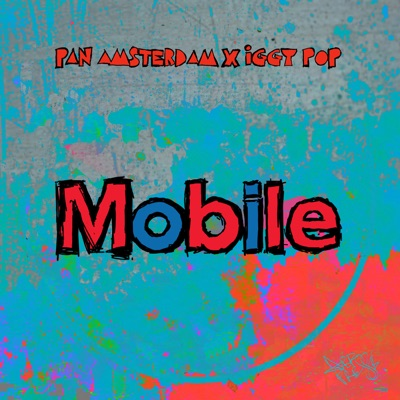 Mobile (feat. Leron Thomas) - Single - Iggy Pop