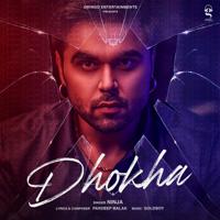 Ninja - Dhokha