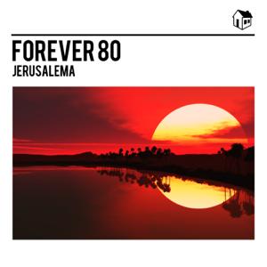 Forever 80 - Jerusalema - EP