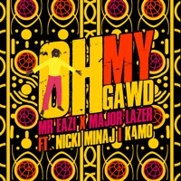 Mr Eazi & Major Lazer - Oh My Gawd (feat. Nicki Minaj & K4mo)