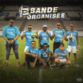 Bande organisée (feat. SCH, Naps, Kofs, Elams, Solda, Houari & Soso Maness)
