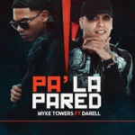 songs like Pa' la Pared (feat. Darell)