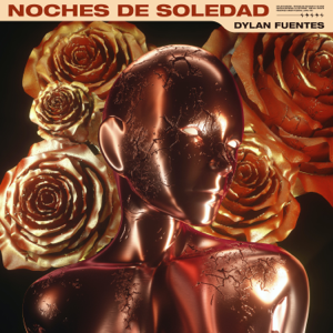 Dylan Fuentes - Noches de Soledad