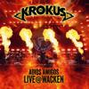 Krokus - Adios Amigos Live @ Wacken Grafik