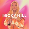 Space by Becky Hill
