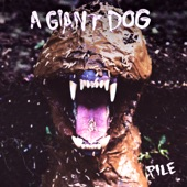 A Giant Dog - King Queen