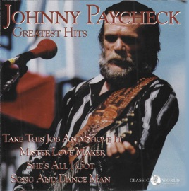 Greatest Hits By Johnny Paycheck On Apple Music