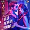 Billi Akhaan Waliye Single