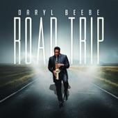Daryl Beebe - Road Trip
