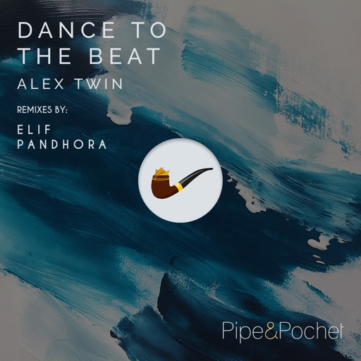 Dance to the Beat - EP by Alex Twin