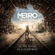 In the House In a Heartbeat (Remix) - Metro Exodus