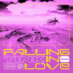 Tink - Falling in Love