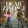 Amit Trivedi & Ilaiyaraaja - Dear Zindagi (Original Motion Picture Soundtrack) artwork