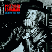Live on the Queen Mary - Professor Longhair - Professor Longhair