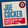 Unchain My Heart Edit Single
