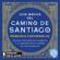 Francisco Contreras Gil - Guía mágica del Camino de Santiago