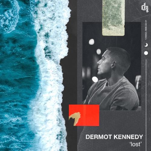 Dermot Kennedy - Lost - Single