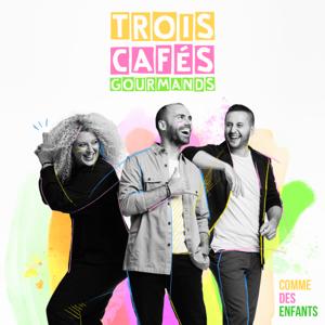 Trois Cafés Gourmands - L'année prochaine
