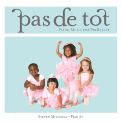 Pas de Tot (Piano Music for Pre-Ballet)