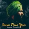 Saamne Howe Yaar Kanwar Grewal Live Single
