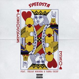 DJ Speedsta - Chosen One feat. Teejay Mokoena & Yanga Chief
