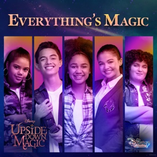 "Cast of Upside-Down Magic – Everything's Magic (From ""Upside-Down Magic"") – Single [iTunes Plus AAC M4A]"