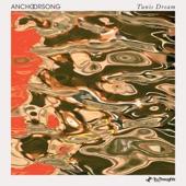 Anchorsong - Tunis Dream
