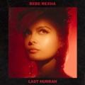 US Top 10 Pop Songs - Last Hurrah - Bebe Rexha