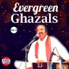 Evergreen Ghazals Vol 9