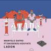 Manyelo Dafro - Ladon (feat. Bassekou Kouyate) [Radio Edit] artwork