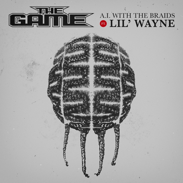 A.I. with the Braids (feat. Lil Wayne) - Single