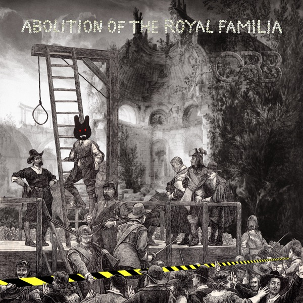 The Orb - Abolition of the Royal Familia (Deluxe)