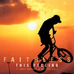 Faithless - This Feeling (feat. Suli Breaks & Nathan Ball) [Extended Mix]
