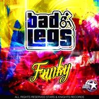Funky! - BAD LEGS
