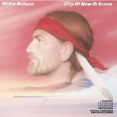 Willie Nelson - City of New Orleans