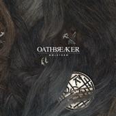Oathbreaker - Fate Is Nigh
