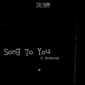 [Download] Song to You (feat. Jayygoinup) MP3