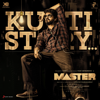 Kutti Story From Master - Anirudh Ravichander & Thalapathy Vijay mp3