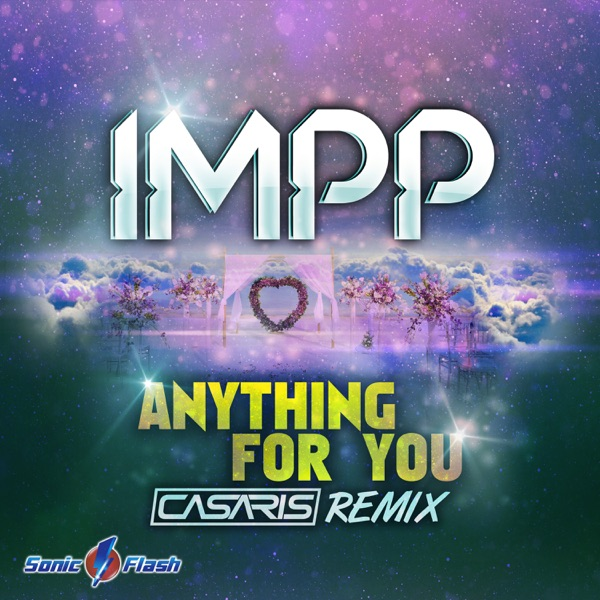 IMPP - Anything for You (Casaris Remix)