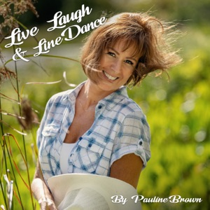 Pauline Brown - Live, Laugh & Line Dance - Line Dance Music