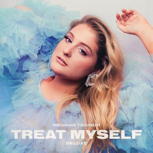Meghan Trainor – TREAT MYSELF (DELUXE) – Album (iTunes Plus M4A)