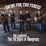 Phil Leadbetter and the All Stars of Bluegrass - One Way Rider (feat. Steve Gulley, Alan Bibey, Jason Burleson & Robert Hale)