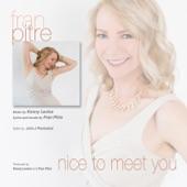 Fran Pitre - Nice to Meet You