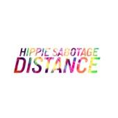 Hippie Sabotage - Distance
