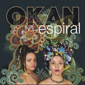 OKAN - Espiral