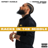 Nipsey Hussle - Racks in the Middle (feat. Roddy Ricch and Hit-Boy)  artwork