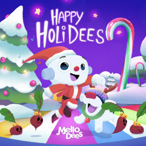 Mellodees - Happy Holidees