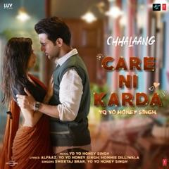 """Care Ni Karda (From """"Chhalaang"""")"""