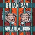 Brian Ray - Whiskey Train