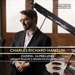 Charles Richard-Hamelin - 24 Préludes, Op. 28: No. 1 in C Major - Agitato